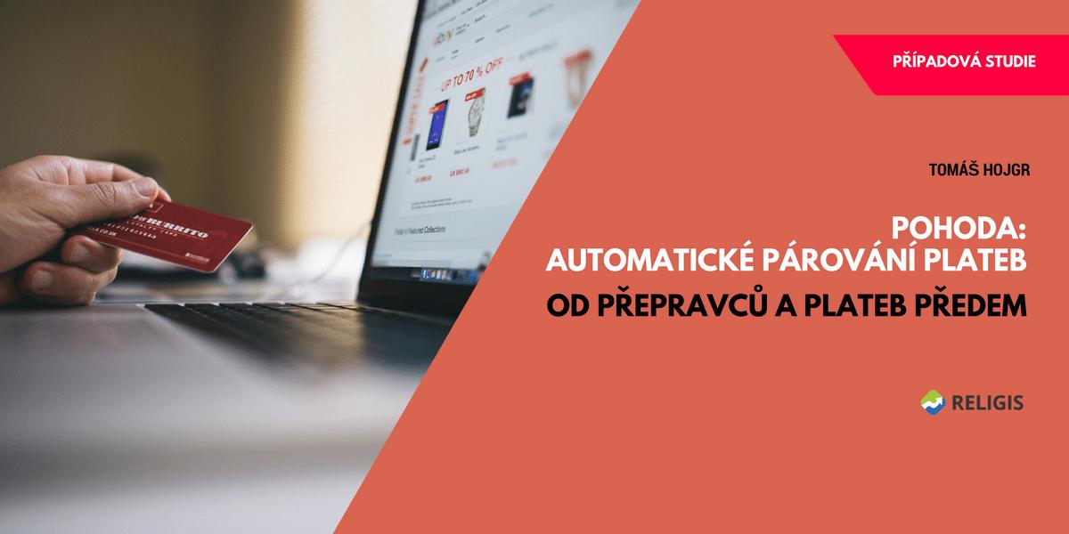 Pohoda: Automatické párování plateb od přepravců a plateb předem